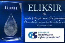 """Fundacja Bezpieczna Cyberprzestrzeń nagrodzona statuetką """"Eliksir"""""""
